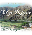 Up River: Reflections of Hells Canyon