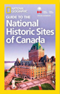 Nat Geo Gudie to Histoic Sites Canada