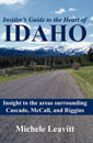 Insider's Guide to the Heart of Idaho