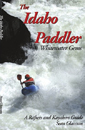 The Idaho Paddler Whitewater Gems