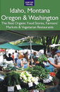 Idaho, Montana, Oregon & Washington: The Best Organic Food Stores