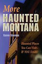 More Haunted Montana