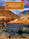 Complete Angler's Guide to Oregon, Second