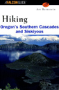 Hiking Oregon's Southern Cascades & Siskiyous