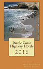 Pacific Coast Highway Hotels 2016