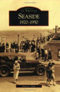 Seaside: 1920-1950 OR
