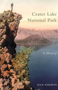Crater Lake National Park: A History