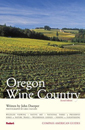 Compass American Guides: Oregon Wine Country, 2nd Edition
