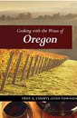 Cooking with the Wines of Oregon