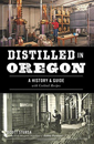 Distilled in Oregon