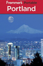 Frommer's Portable Portland, 6th Edition