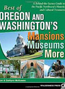 Best of Oregon & Washington's Mansions Museums