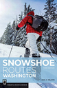 Snowshoe Routes WA Third Edition