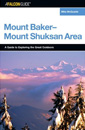 A FalconGuide to the Mount Baker