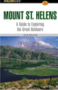 A Falcon Guide to Mount St. Helens