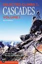 Selected Climbs in the Cascades Volume II