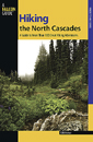Hiking the North Cascades, 2nd Edition