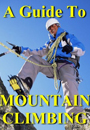 A Guide To Mountain Climbing