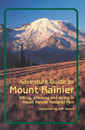 Adventure Guide to Mount Rainier