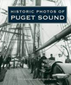 Historic Photos of Puget Sound