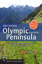 Day Hiking Olympic Peninsula, Second Edition