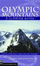Olympic Mountains: A Climbing Guide 4th Edition