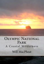 Olympic National Park: A Coastal Wilderness