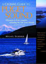 A Cruising Guide to Puget Sound and the San Juan Islands: Olympia to Port Angeles, 2nd Edition