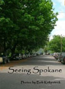 Seeing Spokane