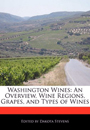 Washington Wines: An Overview