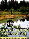 Travel Grand Teton National Park 2011 - Illustrated Guide & Maps