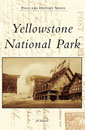 Yellowstone National Park (Postcard History)