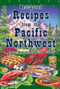 Best-Loved Recipes from the Pacific Northwest: Oregon, Washington, British Columbia