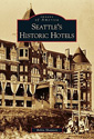 Seattle's Historic Hotels